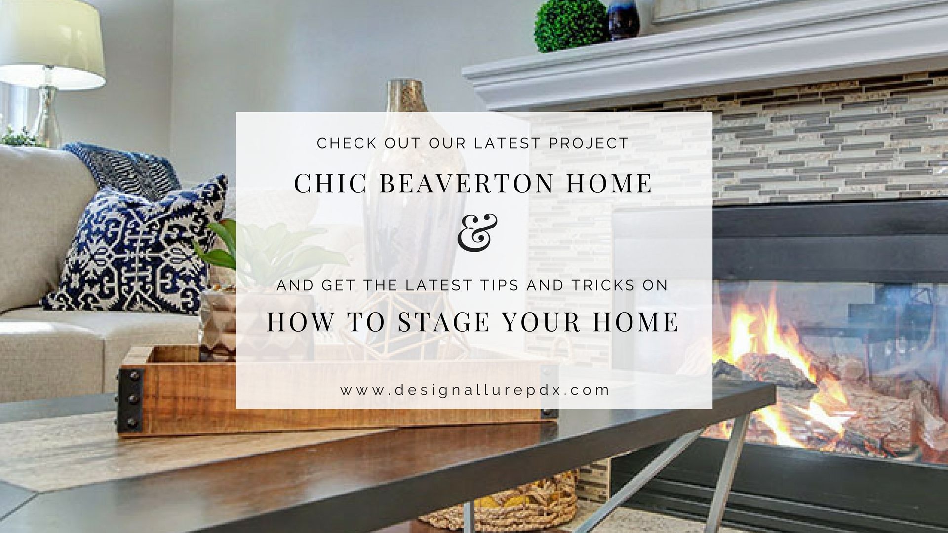 Chic Beaverton Home Staging l Home Stagers l Portland, Lake Oswego ...
