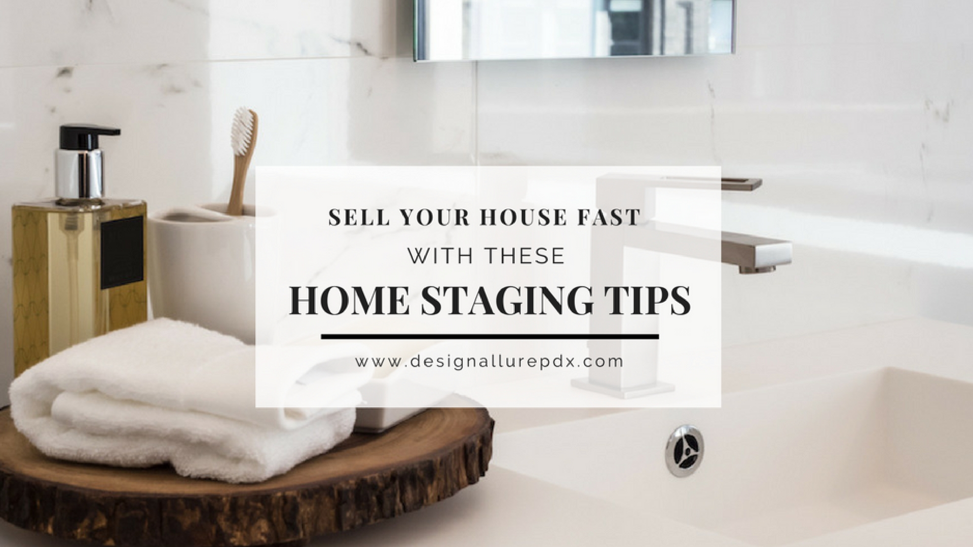 Home Staging Tips l Interior Design Services l Portland, Lake Oswego ...