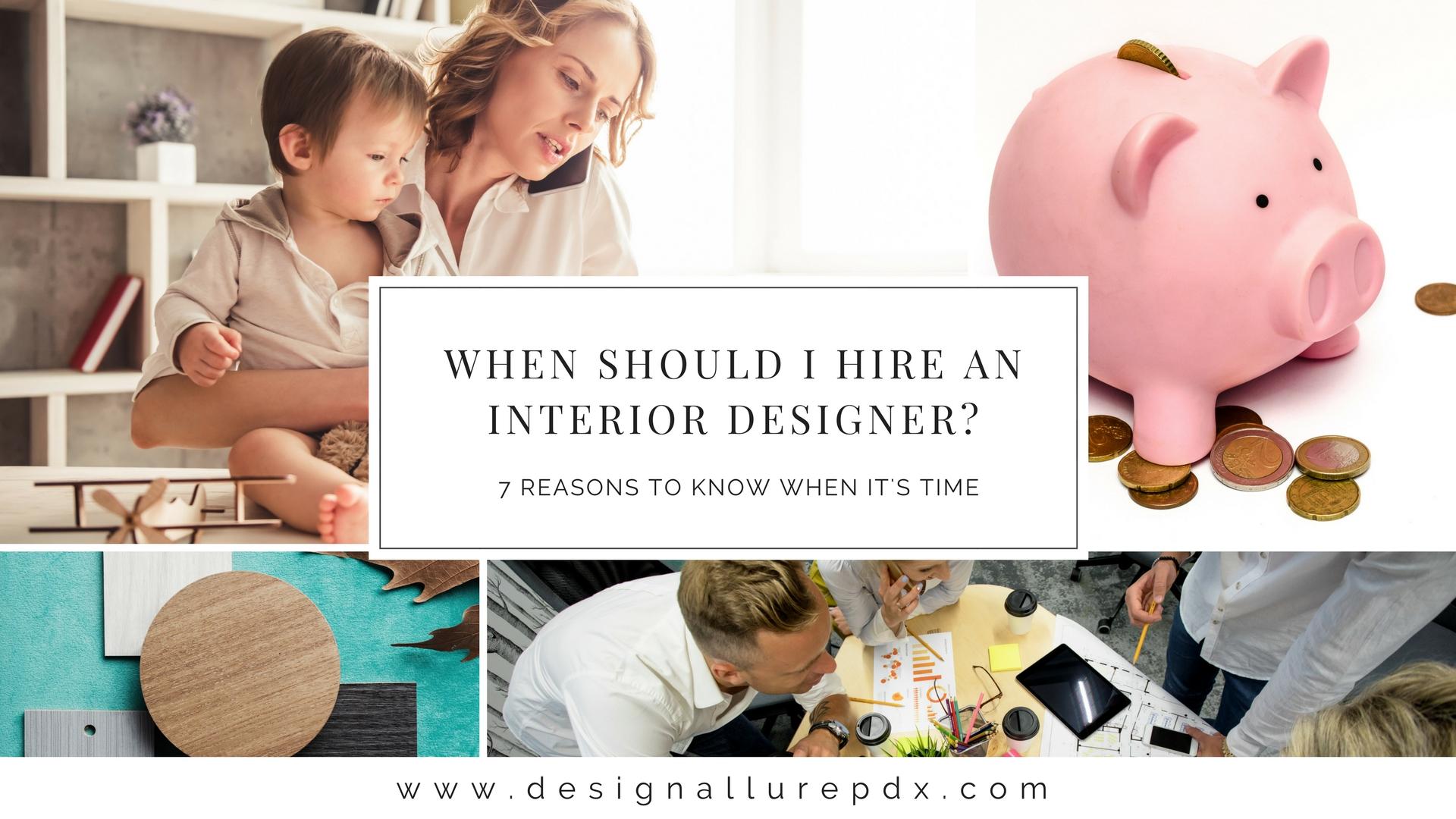 When Should I Hire An Interior Designer