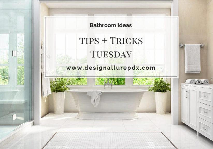 Tips + Tricks Tuesday: Bathroom Ideas Image