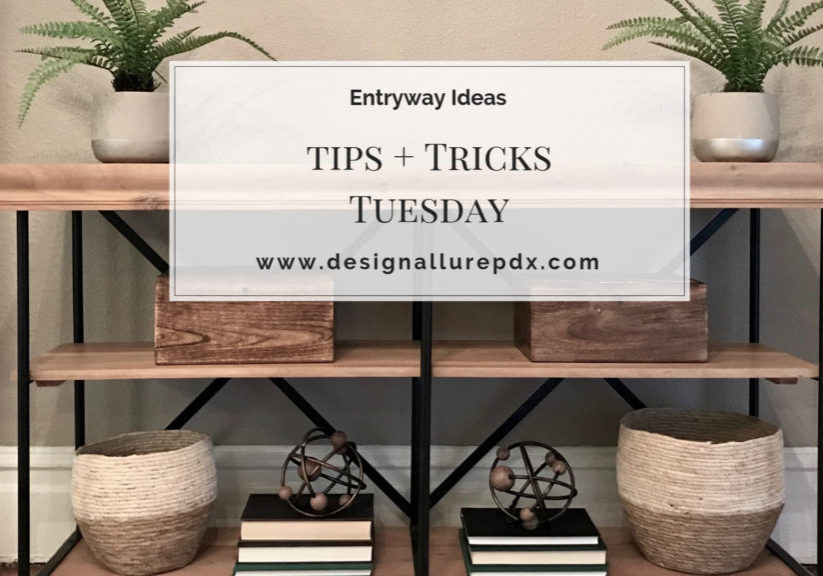 Tips + Tricks Tuesday- Entryway Ideas Image