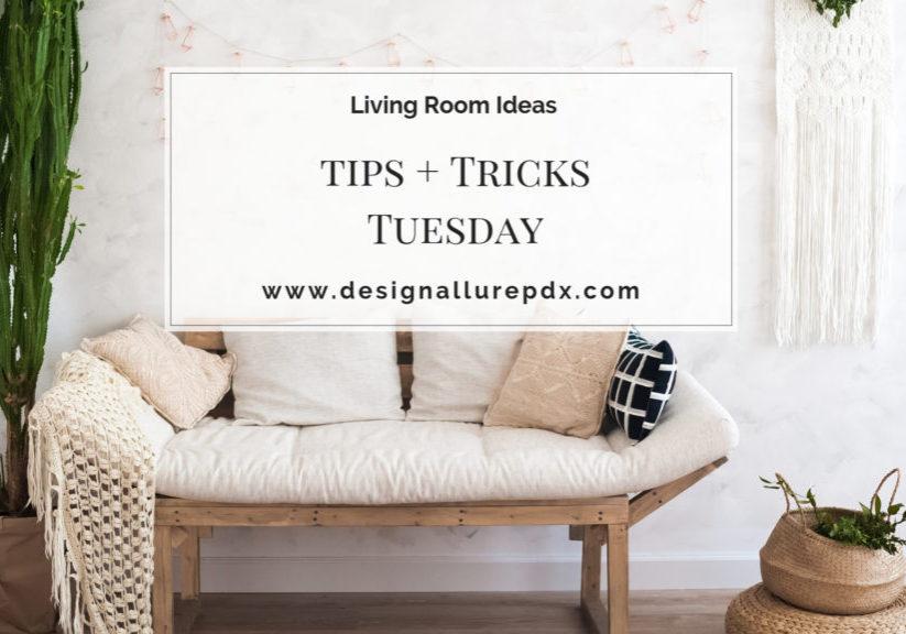 Tips-Tricks-Tuesday-Living-Room-Ideas-Image